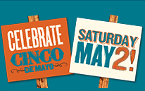 Celebrate Cinco de Mayo, Saturday May 3
